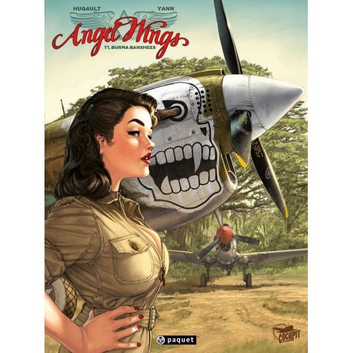 Angel Wings - Tome 1 Burma Banshees