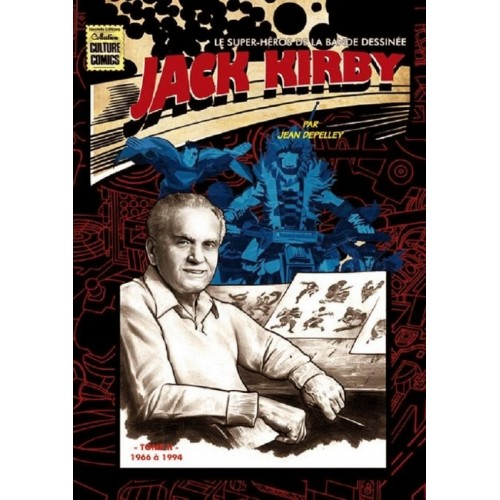 Jack Kirby Biographie tome 2 (VF)