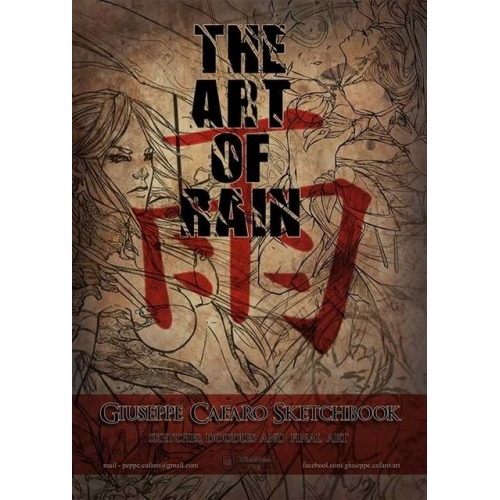 The Art of Rain - Giuseppe Cafaro Sketchbook ( Signé)