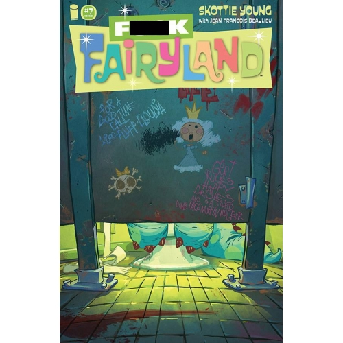 I hate Fairyland 7 (VO) FUCK FAIRYLAND VARIANT