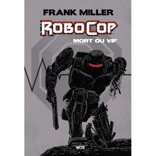 Robocop Mort ou Vif intégrale édition (2nd Tirage) (VF) 250 ex