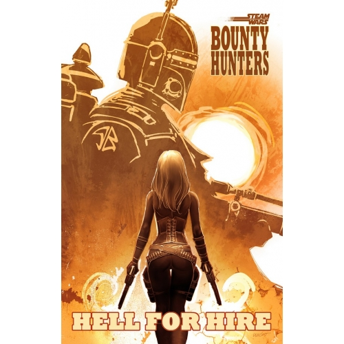 Steam Wars : Bounty Hunters : Hell for Hire (VO)