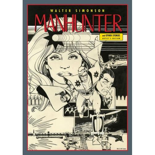 WALTER SIMONSON MANHUNTER ARTIST EDITION HC (VO)