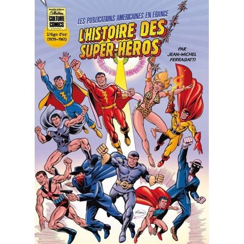 L'Histoire des Super-Héros (VF)