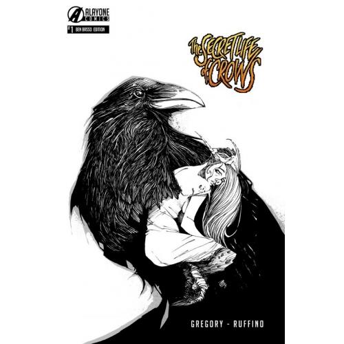 The Secret life of Crows 1 (VF) Ben Basso Edition Limitée 200 ex
