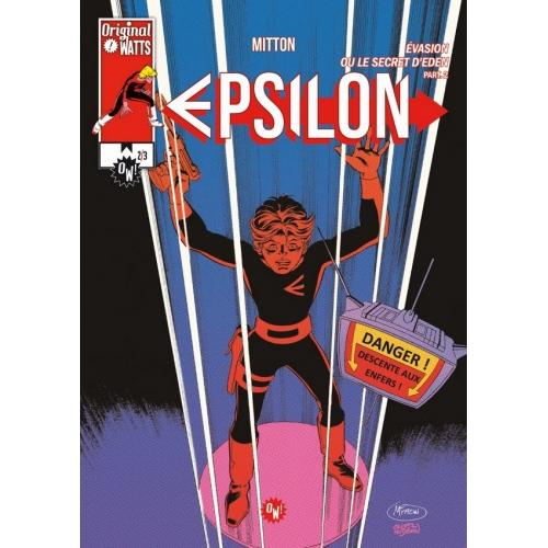 Epsilon : Evasion ou le Secret d'Eden tome 1 (VF)
