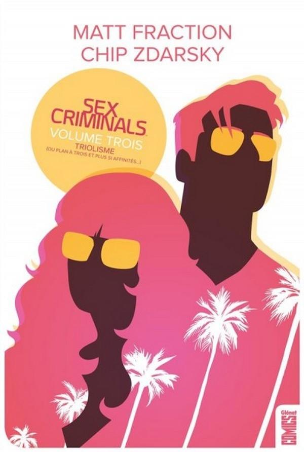 Sex Criminals Tome 3 (VF)