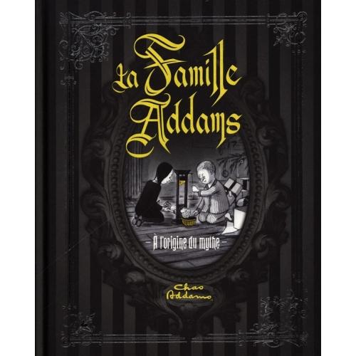 La famille Addams : l'origine du mythe