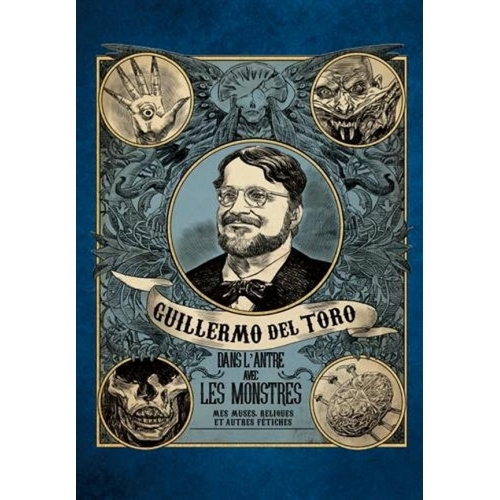 Guillermo Del Toro : Dans l'antre avec les monstres