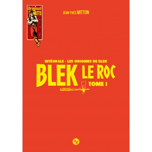 Blek le roc, les Origines de Blek tome 1 2nd tirage (VF)