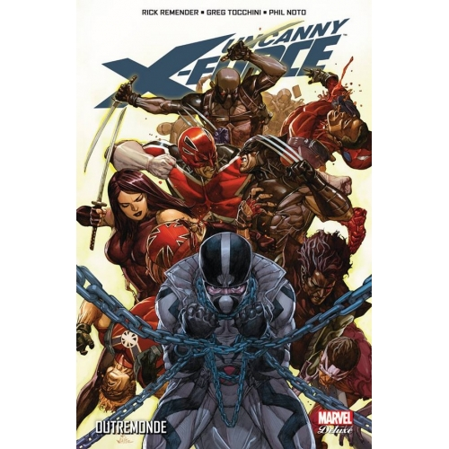 Uncanny X-Force Tome 3 (VF)