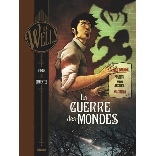HG Wells : La Guerre des mondes Tome 1 (VF)