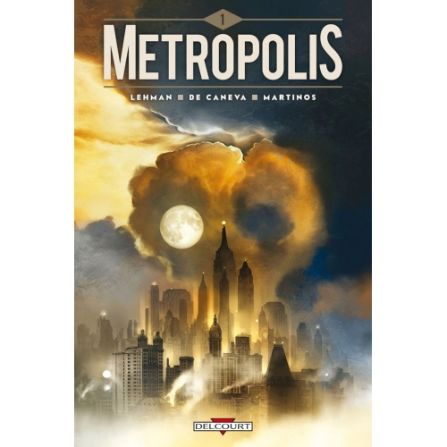 Metropolis Tome 1 (VF)