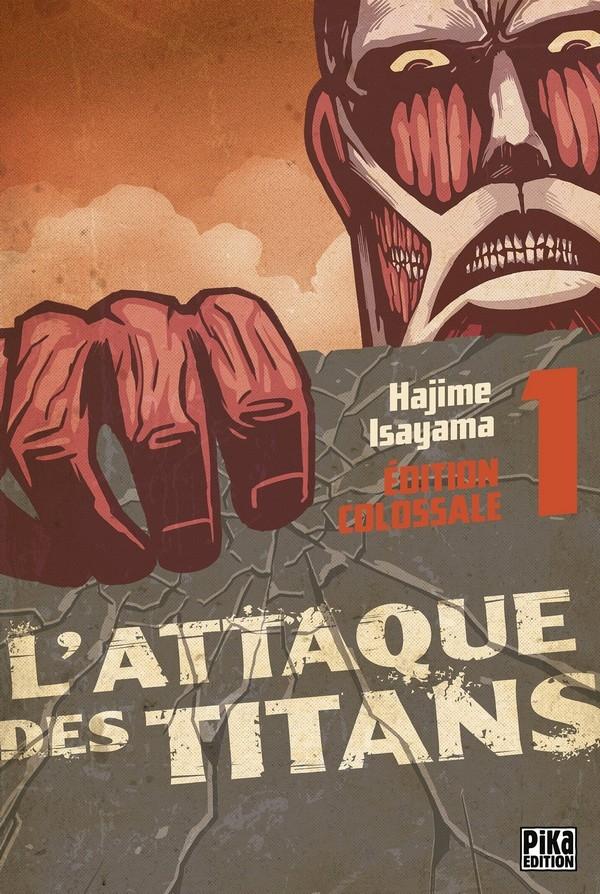 L'Attaque des Titans - Édition Colossale Tome 1 (VF)