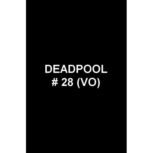 Deadpool 28 (VO)