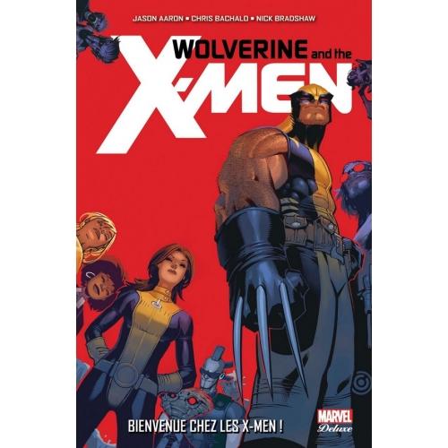 Wolverine et les X-Men Tome 1 (VF)