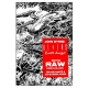 Aliens Absolution RAW Edition Noir & Blanc (VF)