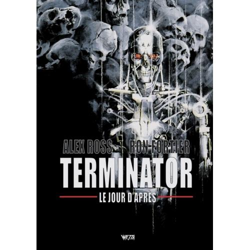 Terminator : Le Jour d'Après Edition Hardcore Limité Technoir Exclusivité Original Comics 250 ex (VF)