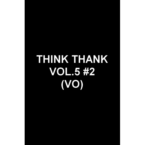 Think Thank Vol. 5 2 (VO)