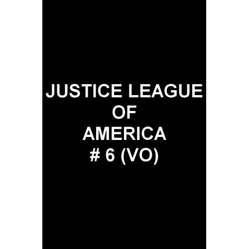 Justice League Of America 6 (VO)