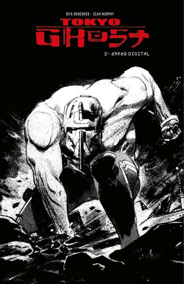 Tokyo Ghost Tome 2 - Édition Noir et Blanc (VF)