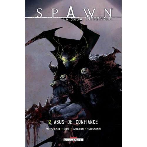 Spawn La saga Infernale Tome 2 (VF)