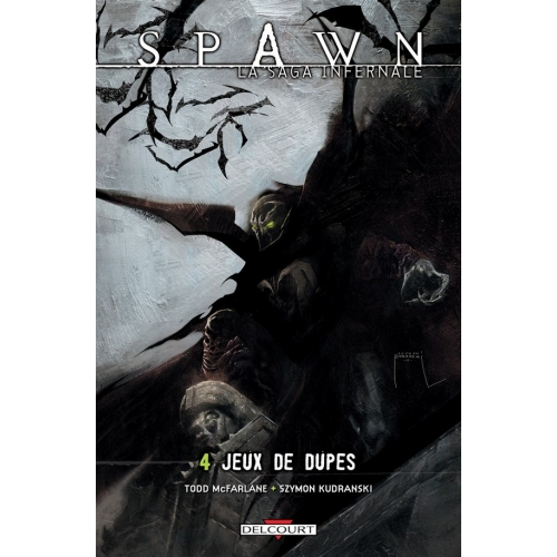 Spawn La saga Infernale Tome 4 (VF)