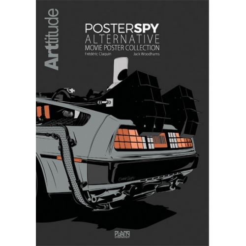 ARTtitude & Poster Spy : Alternative Movie Poster Collection (VO)
