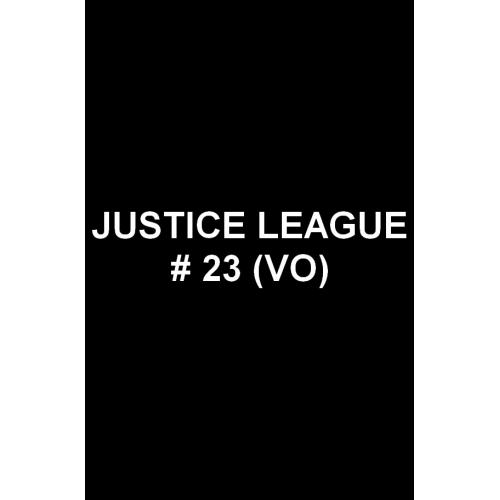 Justice League 23 (VO)