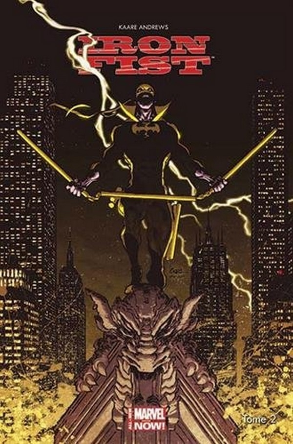 Iron Fist All New Marvel Now Tome 2 (VF)