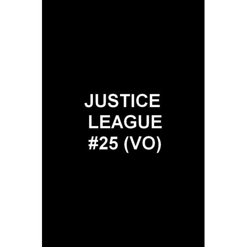 Justice League 25 (VO)
