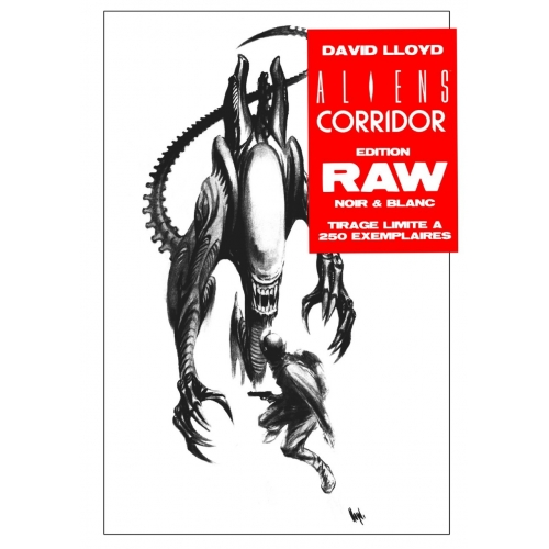 Aliens Corridor RAW Edition Noir & Blanc David Lloyd Exclusivité Original Comics 250 ex (VF)