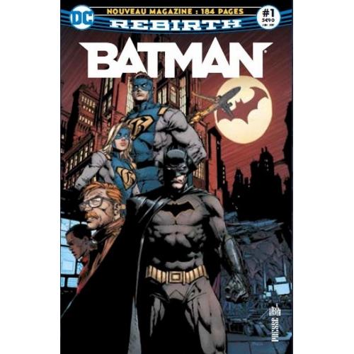 Batman Rebirth n°1 : Le retour de Batman! (VF)