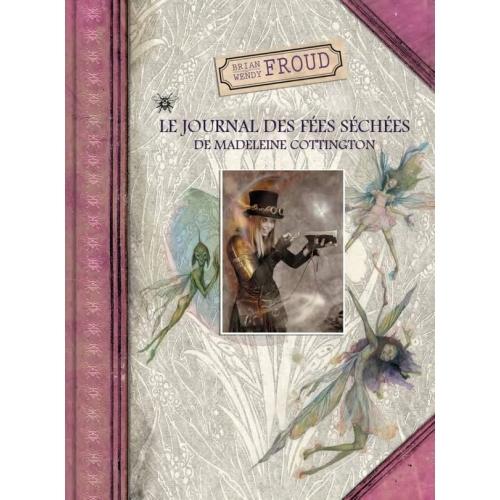 Le Journal des fées séchées de Madeleine Cottington (VF)