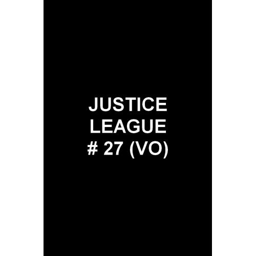 Justice League 27 (VO)