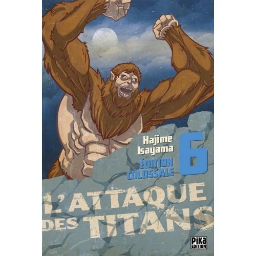 L'Attaque des Titans - Édition Colossale Tome 6 (VF)