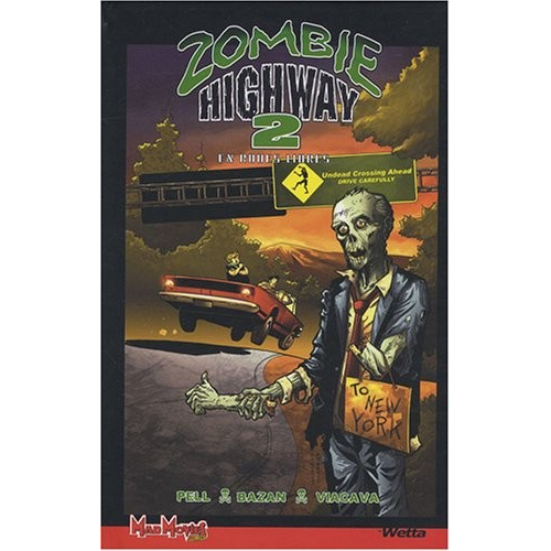 ZOMBIE HIGHWAY T2 (VF)