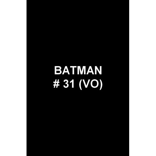 Batman 31 (VO)