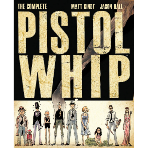 The Complete Pistolwhip (VO)