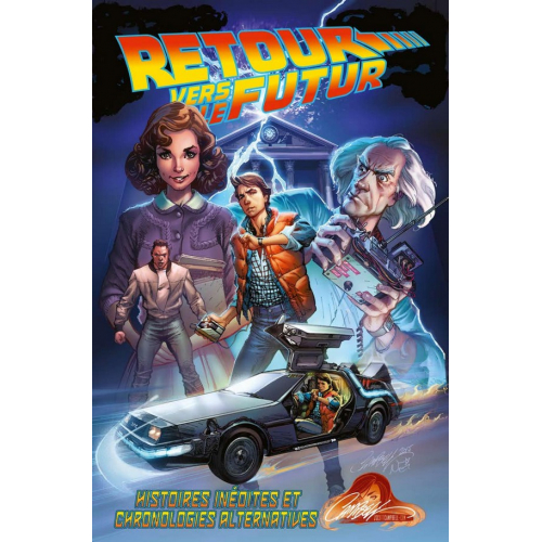 Retour Vers le Futur Tome 1- 2nd Édition (VF) J. Scott Campbell