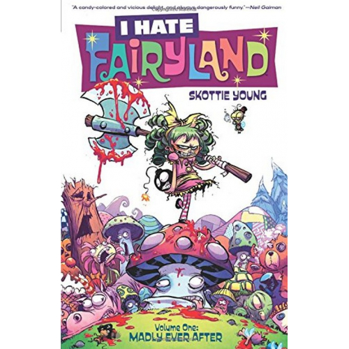I HATE FAIRYLAND TP VOL 01 MADLY EVER AFTER (VO)