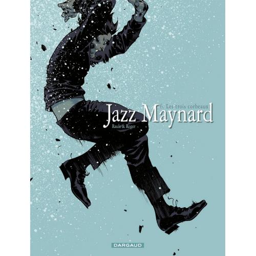 Jazz Maynard Tome 6 : Trois corbeaux (VF)