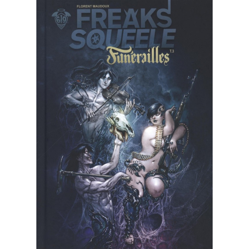 Freak's Squeele Funérailles Tome 3 (VF)