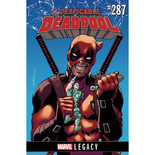 DESPICABLE DEADPOOL 287 (VO) MARVEL LEGACY