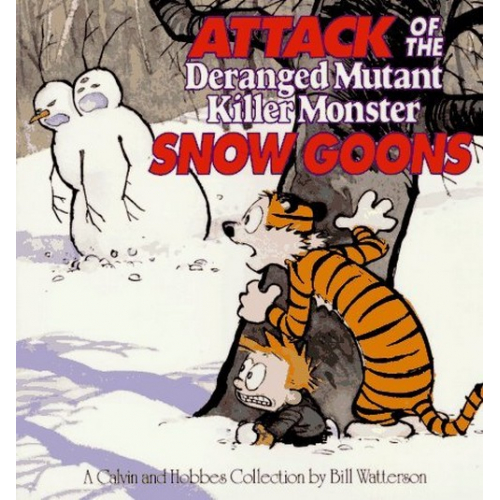 Attack of the Deranged Mutant Killer Monster Snow Goons : A Calvin and Hobbes Collection (VO)