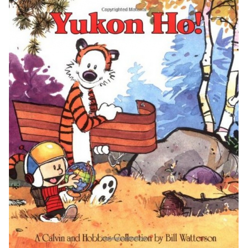Yukon Ho! : A Calvin and Hobbes Collection (VO)