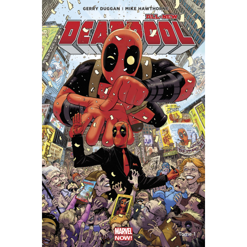 Deadpool All-New Different Tome 1 (VF) 2017