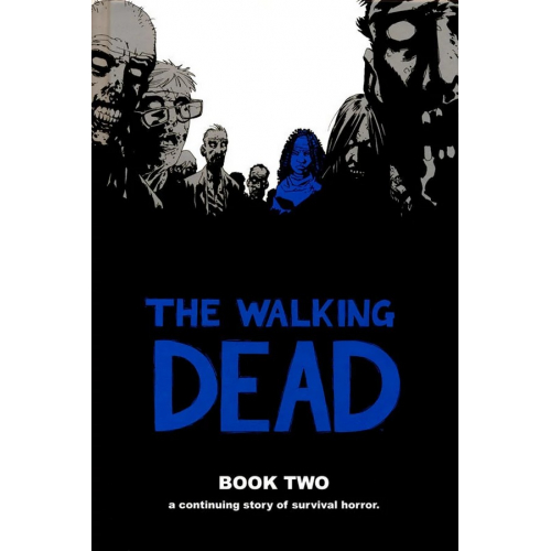 Walking Dead HC Volume 2 (VO)