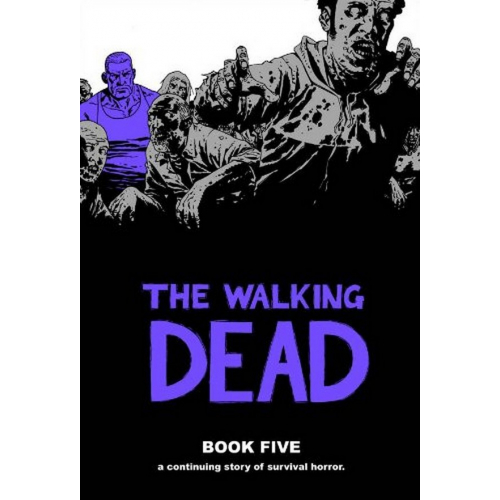 Walking Dead HC Volume 5 (VO)