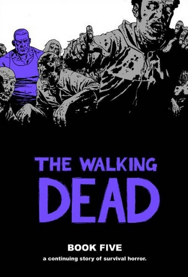 Walking Dead HC Volume 5 (VO)